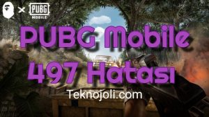 PUBG Mobile 497 Hatası