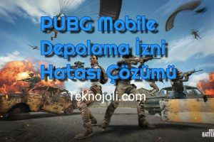PUBG Mobile Depolama İzni Hatası Çözümü