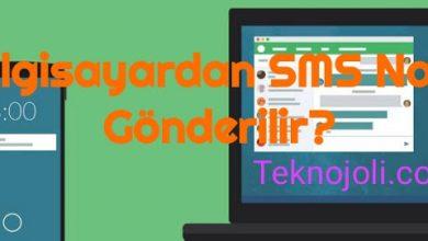 Photo of Bilgisayardan SMS Nasıl Gönderilir?