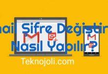 Photo of Gmail Şifre Değiştirme Nasıl Yapılır? Masaüstü ve Mobil Anlatım