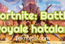 Photo of Fortnite: Battle Royale hataları