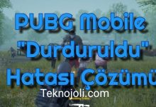 """Photo of PUBG Mobile """"Durduruldu"""" Hatası (Kesin Çözüm)"""