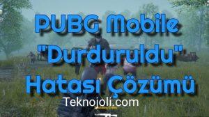"""PUBG Mobile """"Durduruldu"""" Hatası Çözümü"""