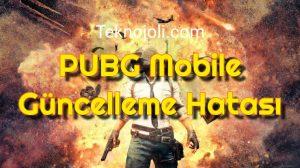 PUBG Mobile Güncelleme Hatası