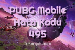 PUBG Mobile Hata Kodu 495