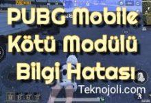 Photo of PUBG Mobile Kötü Modülü Bilgi Hatası