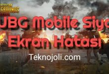 Photo of PUBG Mobile Siyah Ekran Hatası