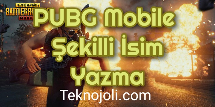 PUBG Mobile Şekilli İsim Yazma