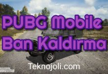 Photo of PUBG Mobile Ban Kaldırma