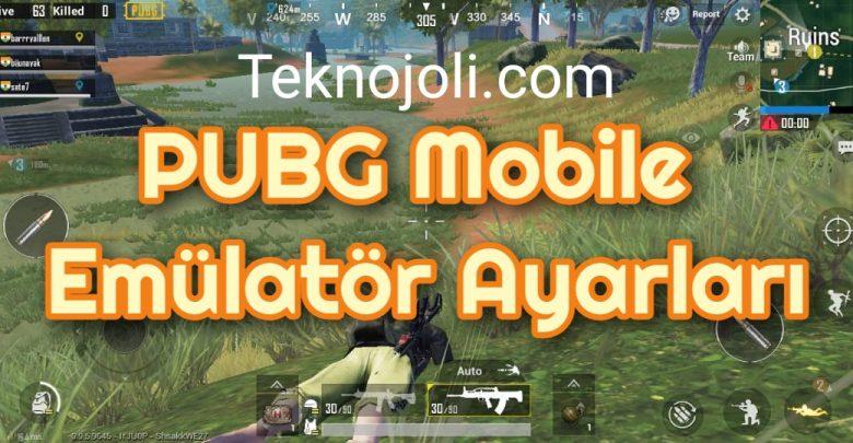 PUBG Mobile Emülatör Ayarları