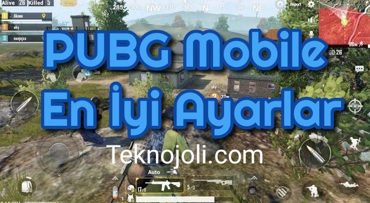 PUBG Mobile En İyi Ayarlar