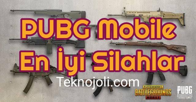 PUBG Mobile En İyi Silahlar