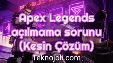Photo of Apex Legends açılmama sorunu (Kesin Çözüm)