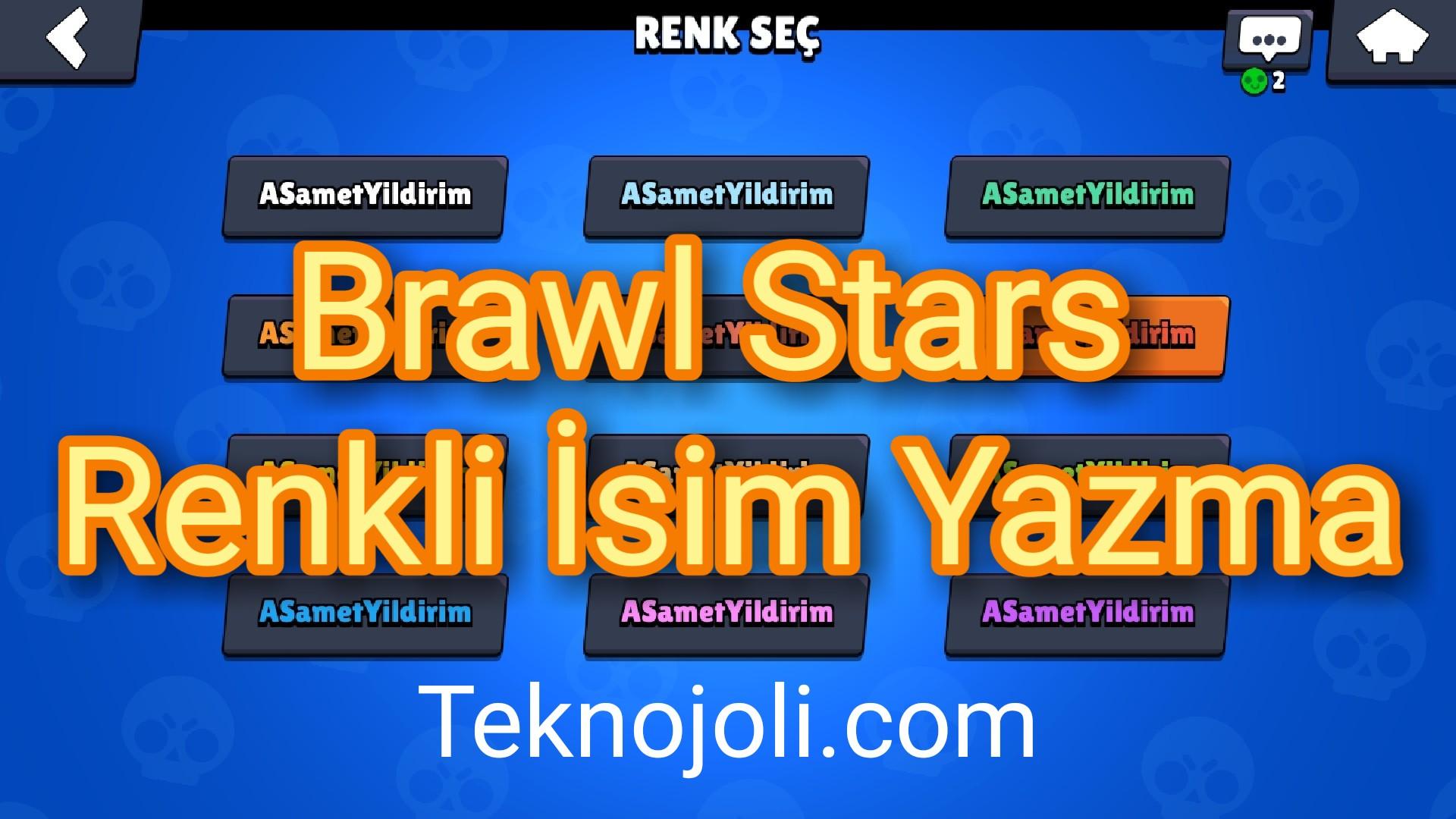 Brawl Stars Renkli İsim Yazma1