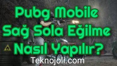 Photo of Pubg Mobile Sağ Sola Eğilme Nasıl Yapılır?