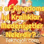 Rise of Kingdoms – En İyi Krallıklar, Medeniyetler Nelerdir?
