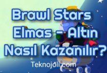 Photo of Brawl Stars  Elmas – Altın Nasıl Kazanılır?