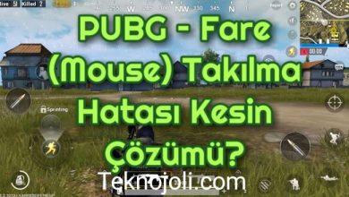 Photo of PUBG – Fare (Mouse) Takılma Hatası Kesin Çözümü?
