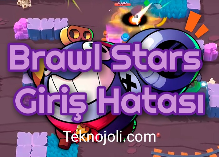 brawl-stars-giris-hatasi