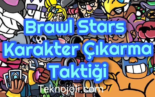 brawl-stars-karakter-cikarma-taktigi