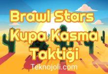 Photo of Brawl Stars Kupa Kasma Taktiği