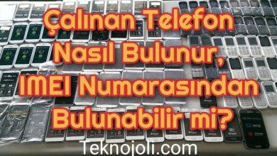 Photo of Çalınan Telefon Nasıl Bulunur, IMEI Numarasından Bulunabilir mi?