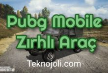 Photo of Pubg Mobil Zırhlı Araç