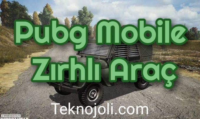 pubg-mobile-zirhli-arac